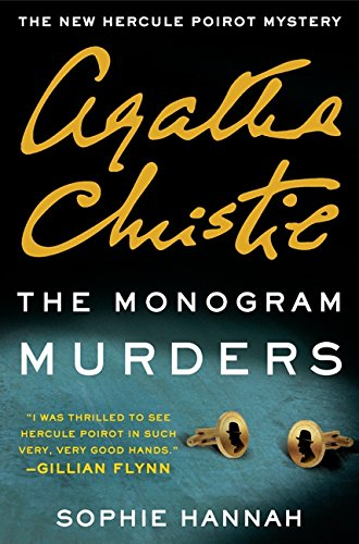 Image of The Monogram Murders: A New Hercule Poirot Mystery (Hercule Poirot Mysteries)