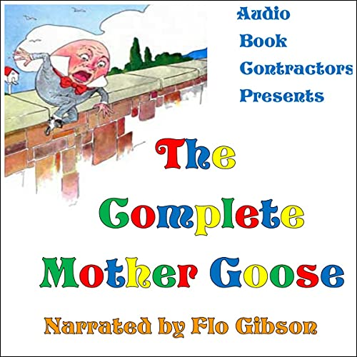 The Complete Mother Goose Audiobook By Audio Book Contractors cover art