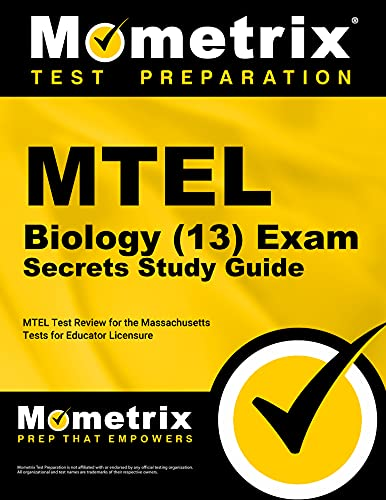 Mtel Biology 13 Exam Secrets Study Guide Mtel Test Review For The Massachusetts Tests For Educator Licensure