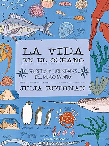 La vida en el océano: Secretos y curiosidades del mundo marino (VARIOS)