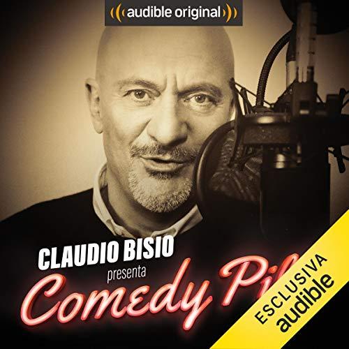 Claudio Bisio presenta Comedy Pills audiobook cover art