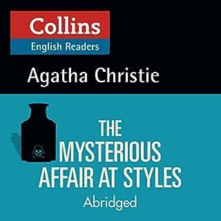 Couverture de The Mysterious Affair at Styles: B2 (Collins Agatha Christie ELT Readers)