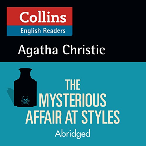 The Mysterious Affair at Styles: B2 (Collins Agatha Christie ELT Readers) audiobook cover art