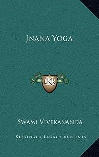 Jnana Yoga by Swami Vivekananda (2010-09-10)