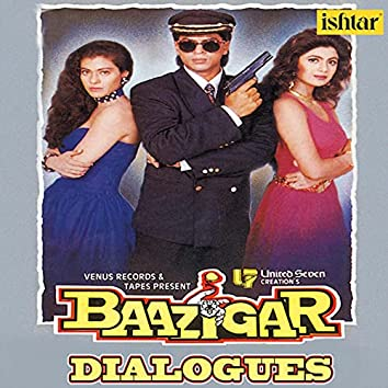 "Harkar Jeetnewale Ko Baazigar Kahete Hai (Dialogues) (From ""Baazigar"")"