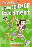 A Silly Science Experiment (Comic Guy)