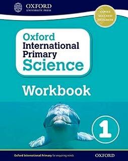 Oxford International Primary Science: Workbook 1