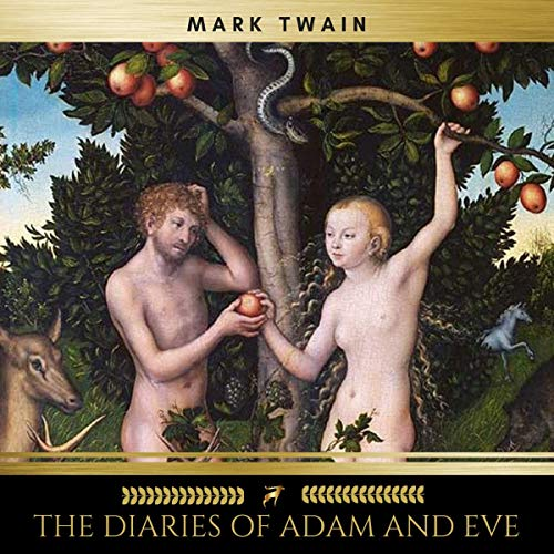 The Diaries of Adam and Eve audiobook cover art