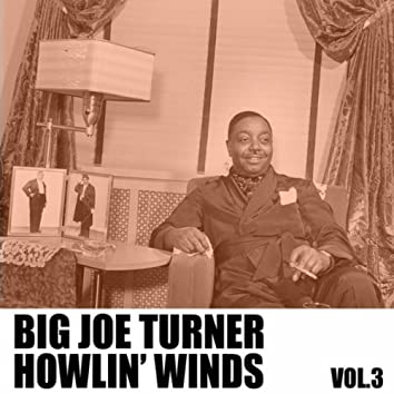 Howlin' Winds, Vol. 3