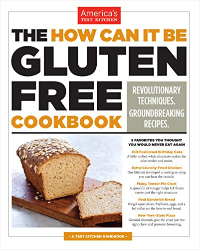 The How Can It Be Gluten Free Cookbook by America's Test Kitchen