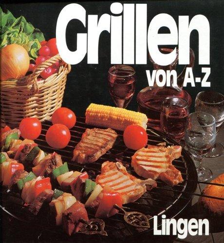 Grillen von A-Z.