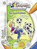 tiptoi Der neue Fußball (tiptoi Leserabe)