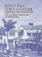 Historic Shenandoah: Rediscovering Miami's Neighborhoods (Volume 2: Photo Directory)