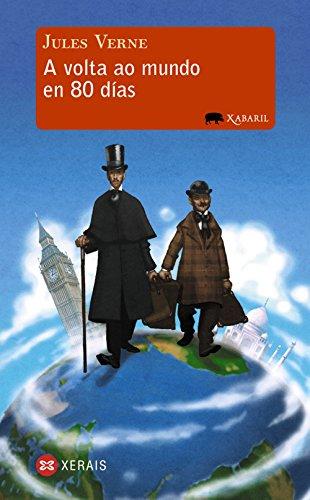 A volta ao mundo en 80 días (Infantil E Xuvenil - Xabarín - Xabaril)