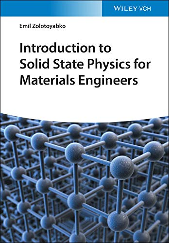 Introduction to Solid State Physics for Materials Engineers (English Edition)