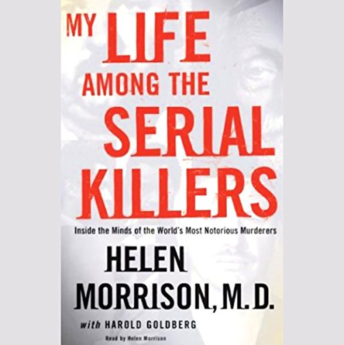 My Life Among the Serial Killers audiobook cover art
