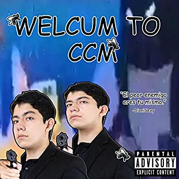 Welcum to CCM