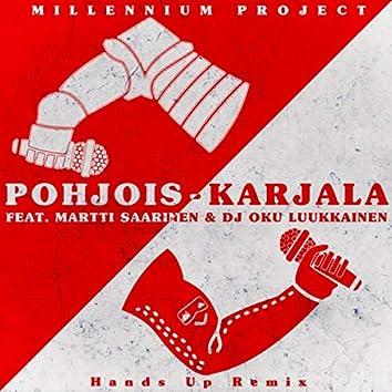 Pohjois-Karjala (Hands Up Remix) [feat. Martti Saarinen & DJ Oku Luukkainen]