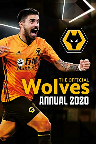 The Official Wolverhampton Wanderers Annual 2021