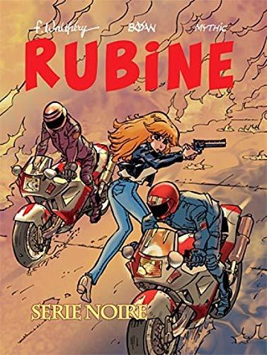 Rubine - tome 10 - Série Noire