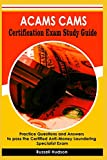 Image of ACAMS CAMS Certification Exam Study Guide: Practice Questions and Answers to pass the Certified Anti-Money Laundering Specialist Exam