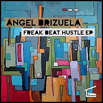 Freak Beat Hustle EP