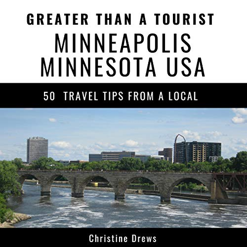 Greater Than a Tourist: Minneapolis, Minnesota, USA audiobook cover art