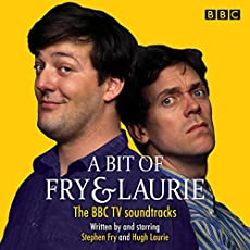 A Bit Of Fry & Laurie - The BBC TV Soundtracks