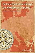Le monde pour patrie : Entre l'Est et l'Ouest