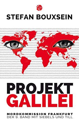 PROJEKT GALILEI: Mordkommission Frankfurt: Der 9. Band mit Siebls und Till