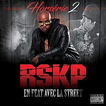 Horsérie 2 (en feat avec la street)