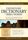 Expository Dictionary of Bible Words: Word Studies for Key English Bible Words Based