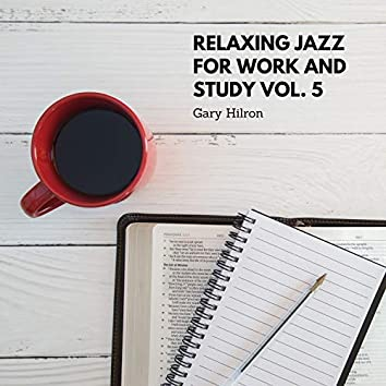 Relaxing Jazz for Work and Study vol. 5