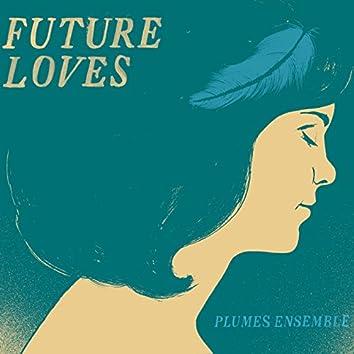 Future Loves