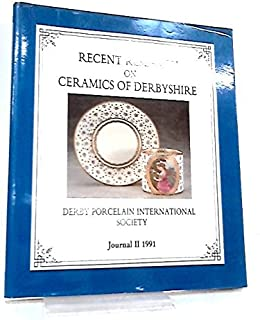 Recent Research on Ceramics of Derbyshire
