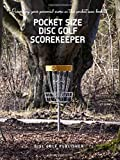 Pocket Size Disc Golf Scorekeeper: Recording your personal score in this...