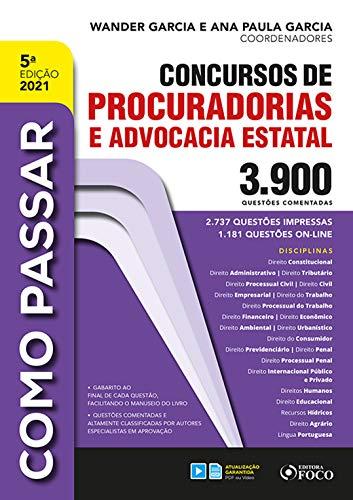 Como passar concursos de procuradorias e advocacia estatal: 3.900 questões comentadas (Portuguese Edition)