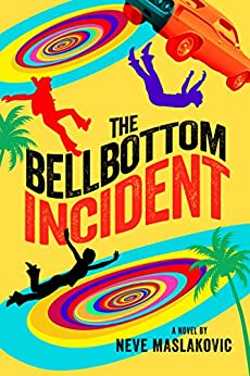 The Bellbottom Incident (The Incident Series Book 3) by [Neve Maslakovic]