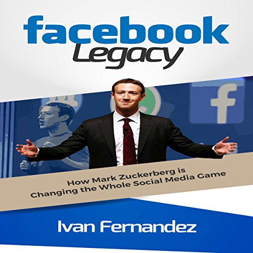 Facebook Legacy audiobook cover art