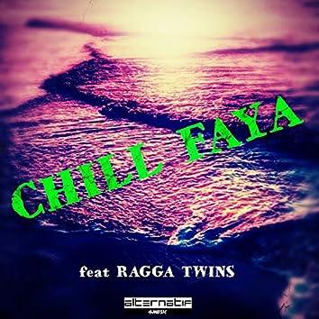 Chill Faya