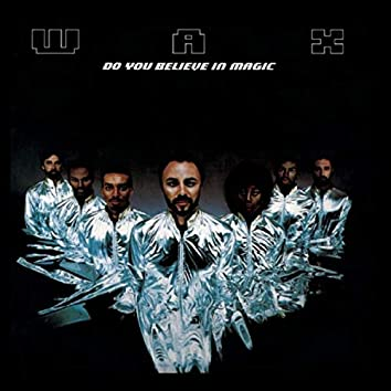 Do You Believe in Magic (Expanded Edition)