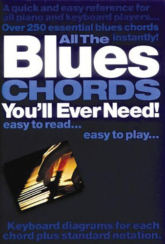 All The Blues Chords You'll Ever Need: Noten für Klavier oder Keyboard
