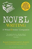 Novel Writing: A Writers' and Artists' Companion (Writers' and Artists' Companions)