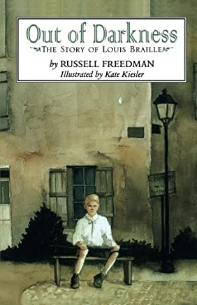 Out of Darkness: The Story of Louis Braille by Russell Freedman (1999-09-20)