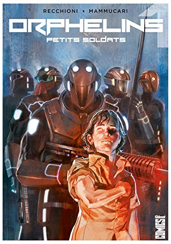 Orphelins - Tome 01: Petits soldats