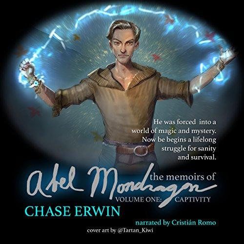 Memoirs of Abel Mondragon: Captivity audiobook cover art