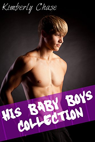 His Baby Boys Collection (Five Story Gay Taboo Diaper ABDL Age Play Bundle)