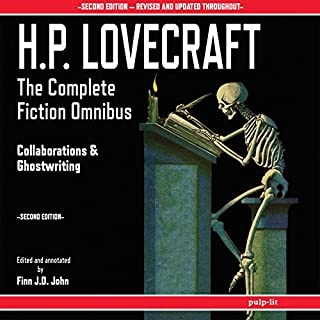 H.P. Lovecraft - The Complete Fiction Omnibus Collection - Second Edition: Collaborations and Ghostwriting audiobook cover art