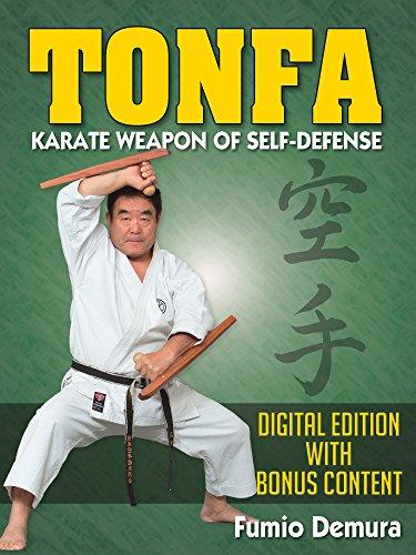Tonfa: Karate Weapon of Self-Defense: Digital Edition With Bonus Content (English Edition)