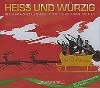 Heiss Und Wuerzig